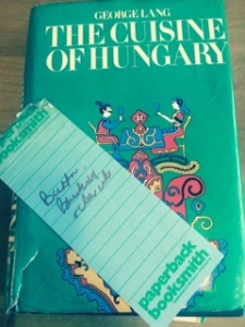 My mother's copy of Lang's Cuisine of Hungary (1971 edition) with original Paperback Booksmith bookmark and her illegible notes which may refer to butter